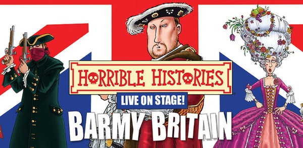Horrible Histories - Barmy Britain! 15 Events