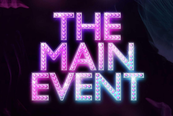 The Main Event 3 Events