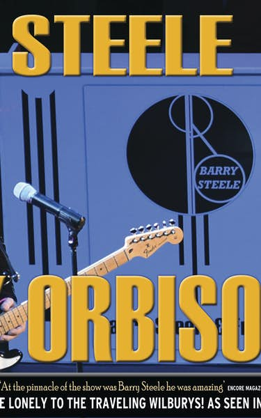 Barry Steele in The Roy Orbison Story Tour Dates