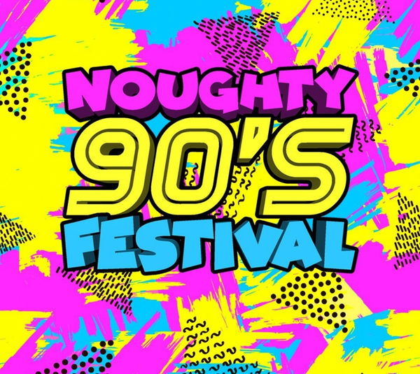 Noughty 90's Festival Newcastle
