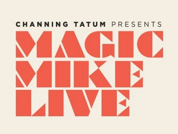 Magic Mike Live Tour Dates