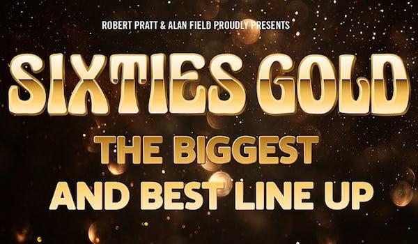 Sixties Gold Tour Dates
