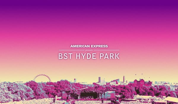 American Express presents British Summer Time Hyde Park 2022 4 Events