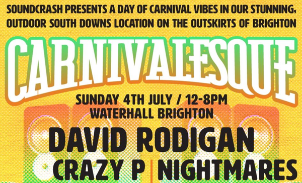 Carnivalesque feat. David Rodigan, Crazy P, Nightmares on Wax and more