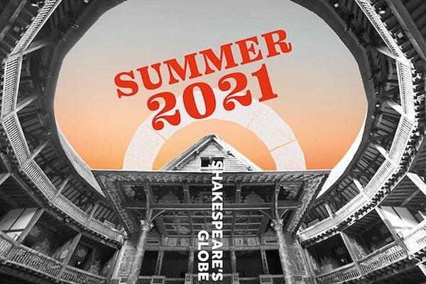 Shakespeare's Globe 2021 Season 7 Events