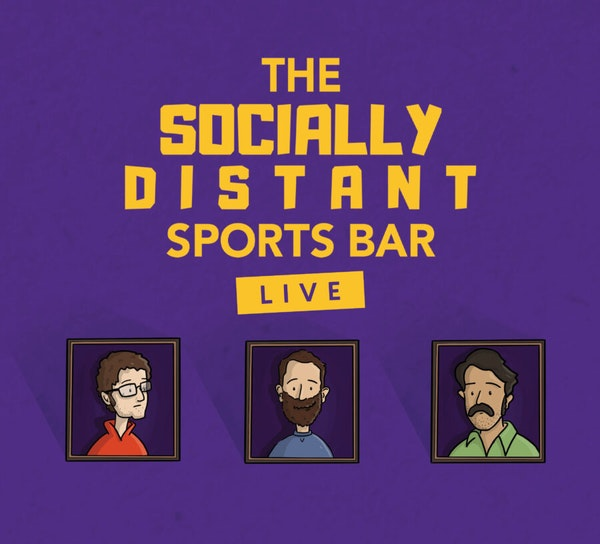 The Socially Distant Sports Bar Tour Dates