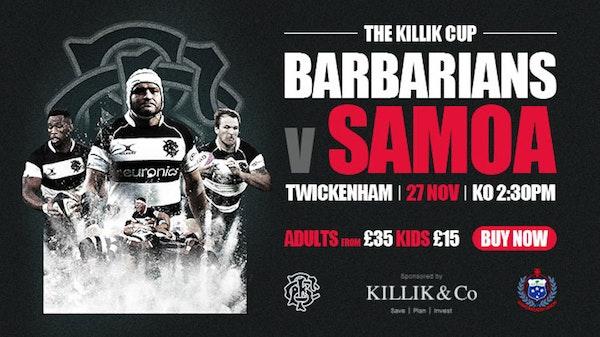The Killik Cup - Barbarians v Samoa