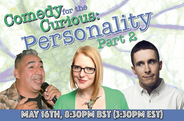 Comedy For The Curious - Personality