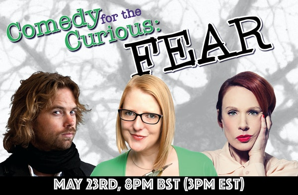Comedy For The Curious - Fear