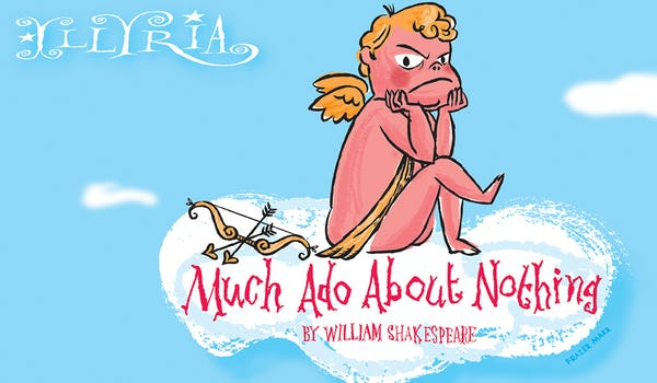 Much Ado About Nothing 22 Events