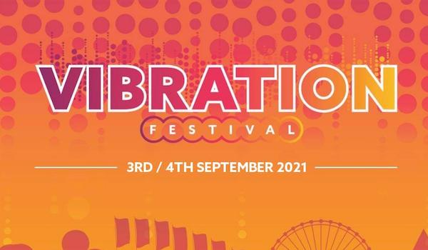 Vibration Festival 2021