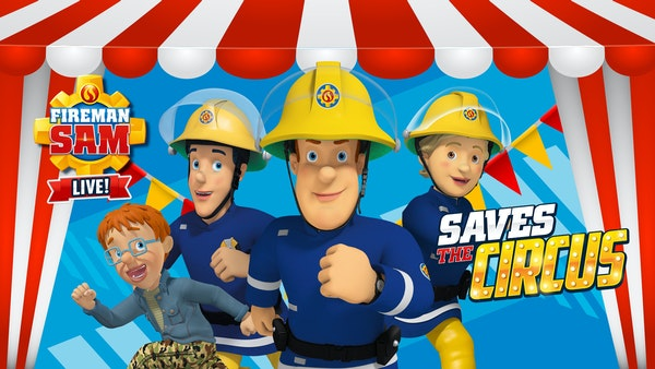 Fireman Sam Saves The Circus