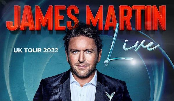 James Martin Live Tour 2022