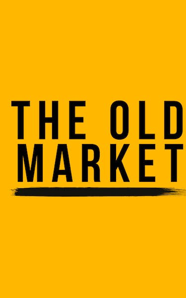 The Old Market Events