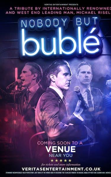 Nobody But Bublé Tour Dates