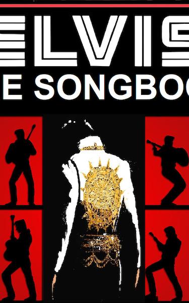 Elvis The Songbook Tour Dates