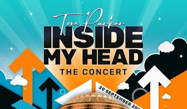 Tom Parker's 'Inside My Head' - The Concert